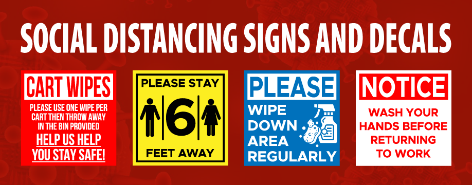 Social distancing signs and decals